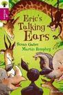 Oxford Reading Tree All Stars: Oxford Level 10 Erics Talking Ears