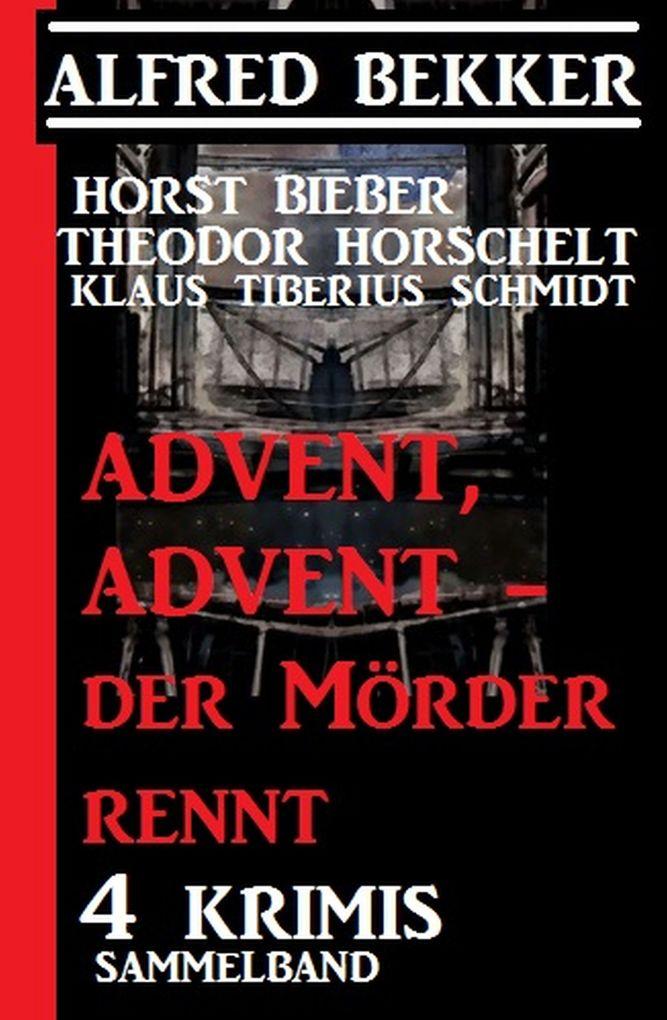 Advent, Advent - der Mörder rennt! 4 Krimis, Sammelband als eBook