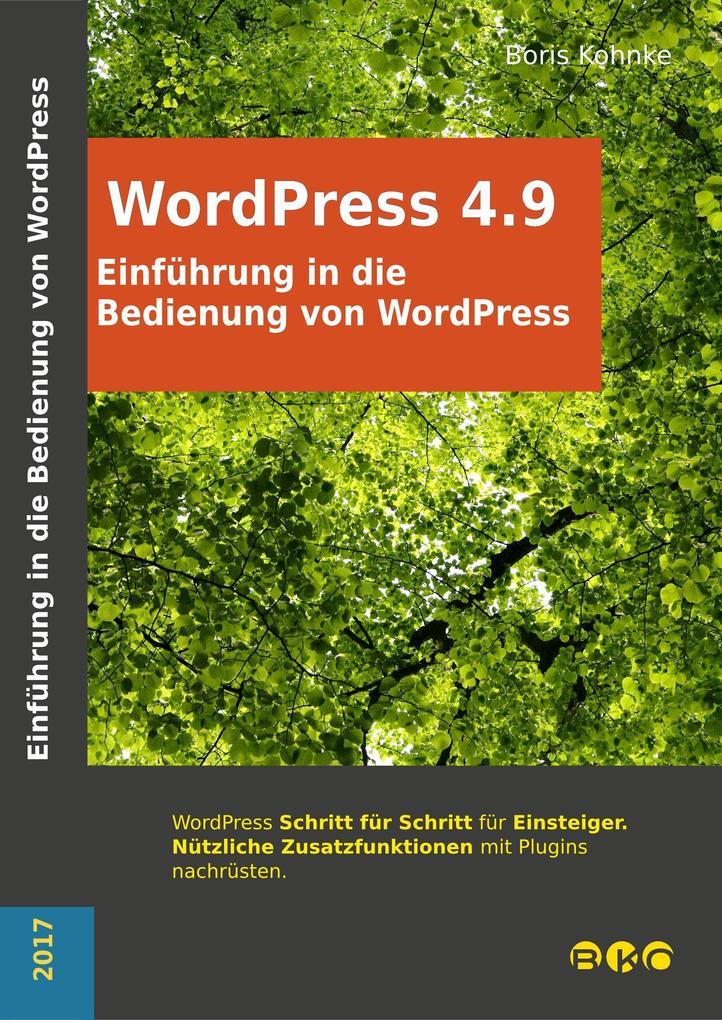 Einführung in die Bedienung von WordPress 4.9 als eBook