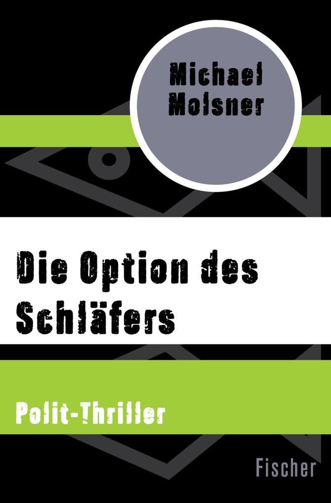 Die Option des Schläfers als Taschenbuch