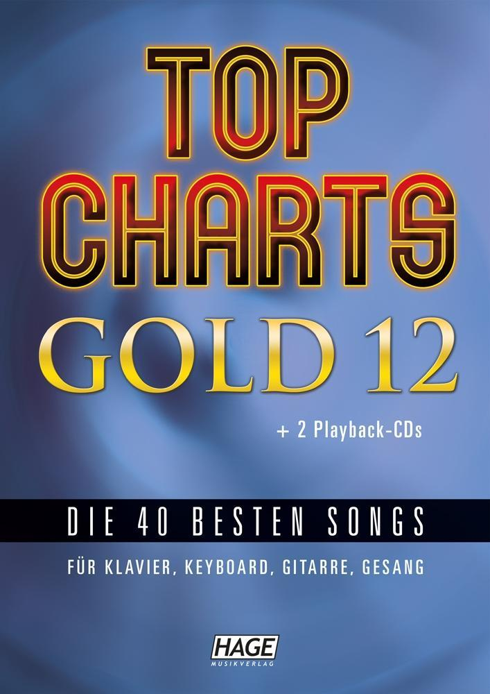 Top Charts Gold 12 (mit 2 CDs) als Buch