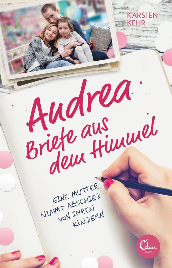 Andrea - Briefe aus dem Himmel als eBook