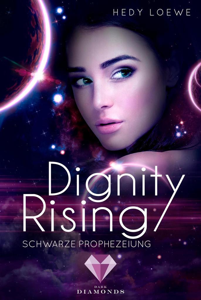 Dignity Rising 2: Schwarze Prophezeiung als eBook