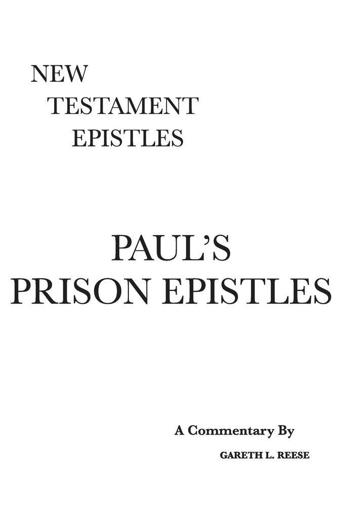 Paul´s Prison Epistles als Buch von Gareth L Reese