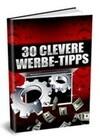 30 clevere Online-Werbe-Tipps