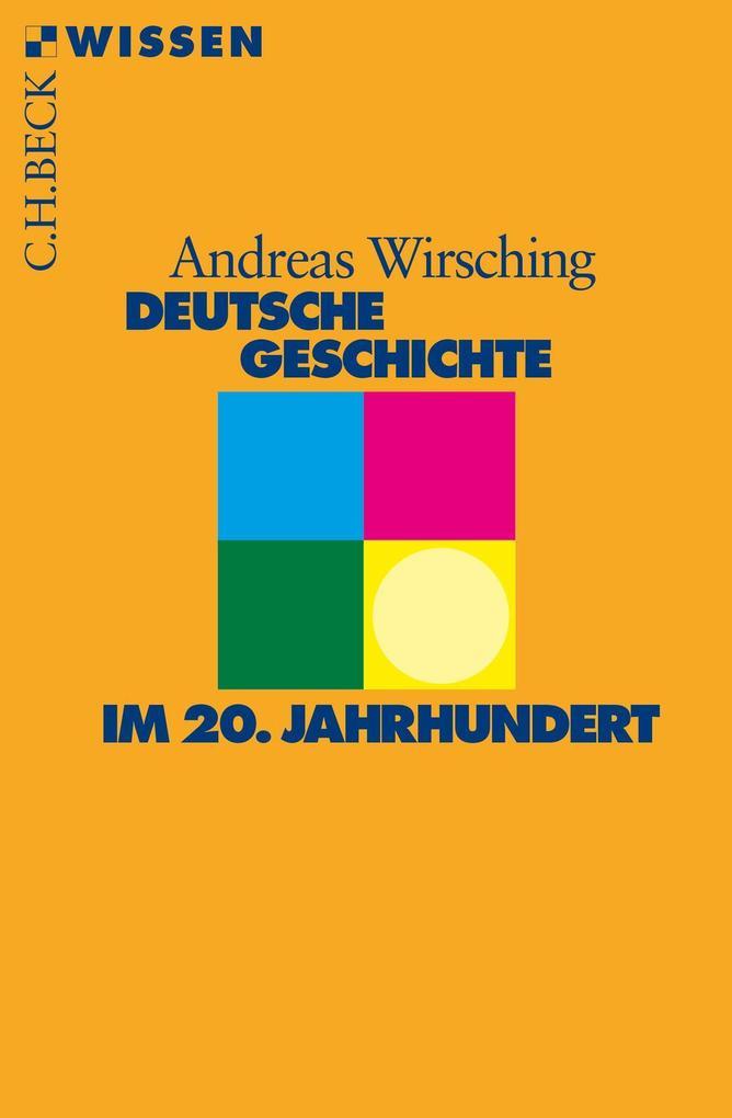 Deutsche Geschichte im 20. Jahrhundert als Taschenbuch