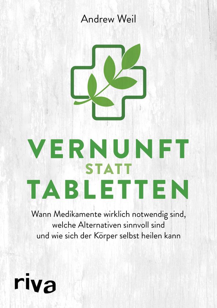 Vernunft statt Tabletten als Buch