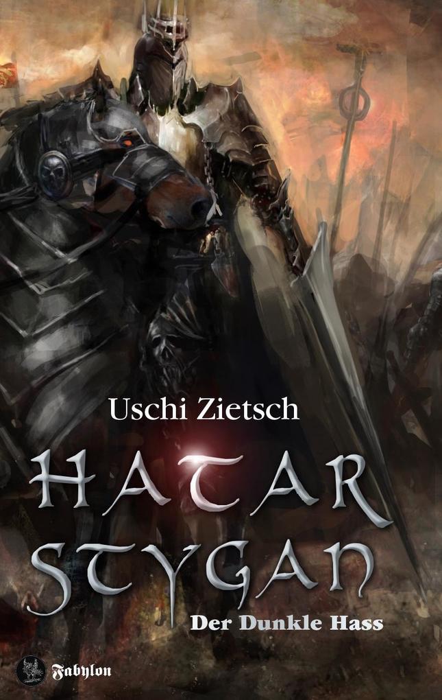 Die Chroniken von Waldsee 6: Hatar Stygan - Der Dunkle Hass als Buch