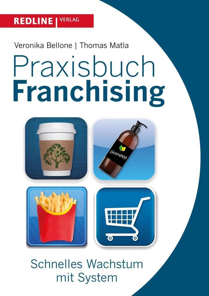 Praxisbuch Franchising als Buch