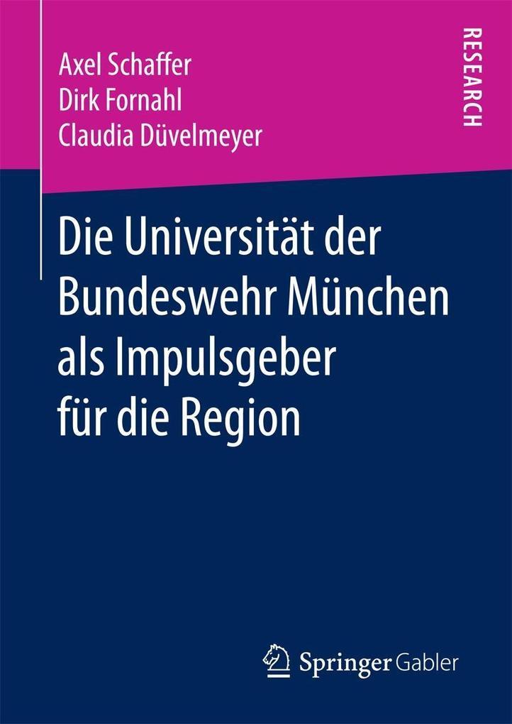 Die Universität der Bundeswehr München als Impulsgeber für die Region
