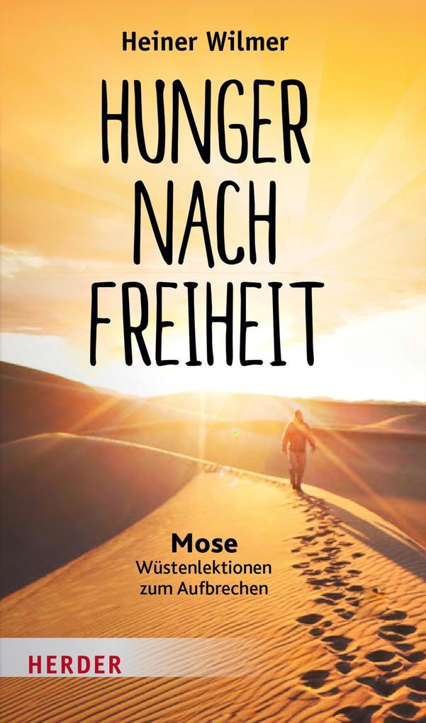 Hunger nach Freiheit als eBook