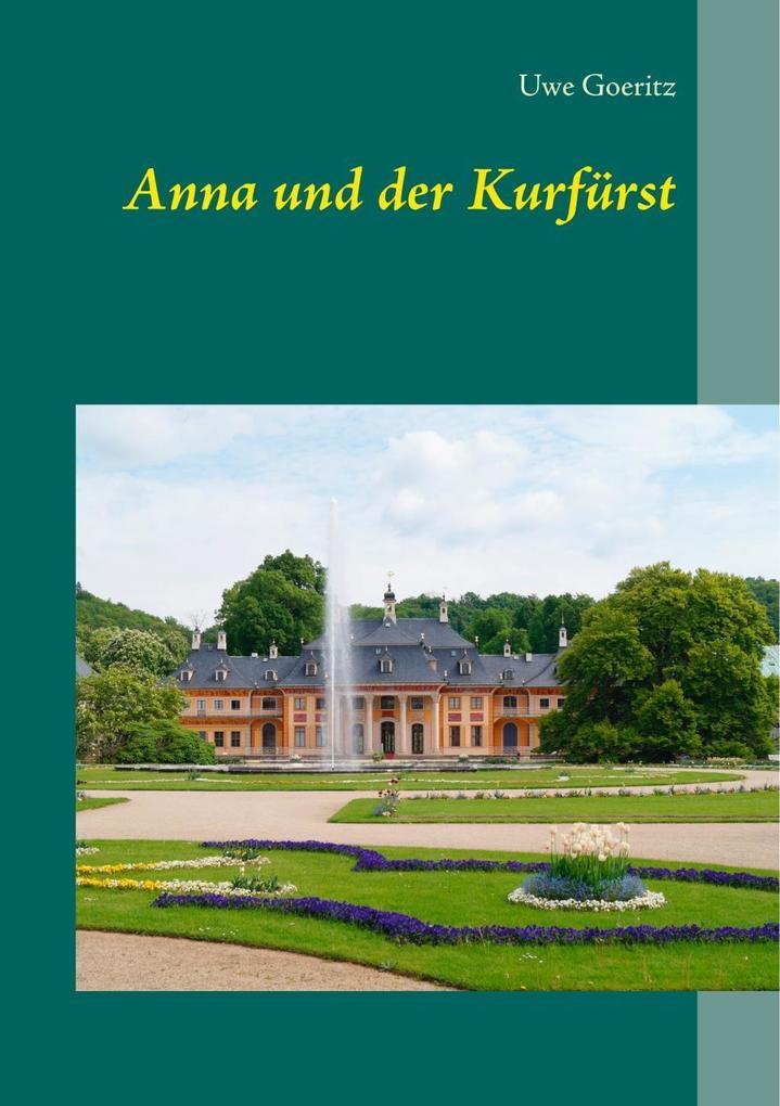 Anna und der Kurfürst als eBook