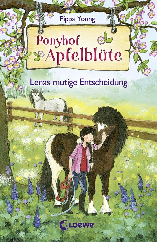 Ponyhof Apfelblüte 11 - Lenas mutige Entscheidung als Buch