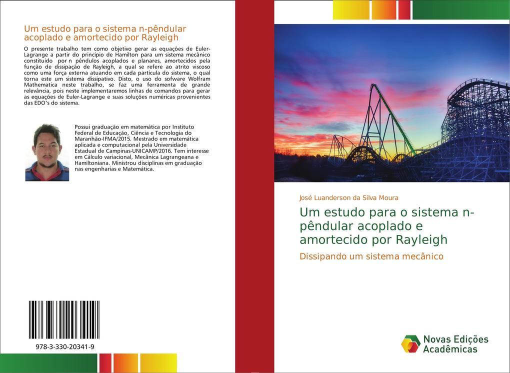Um estudo para o sistema n-pêndular acoplado e amortecido por Rayleigh als Buch von José Luanderson da Silva Moura
