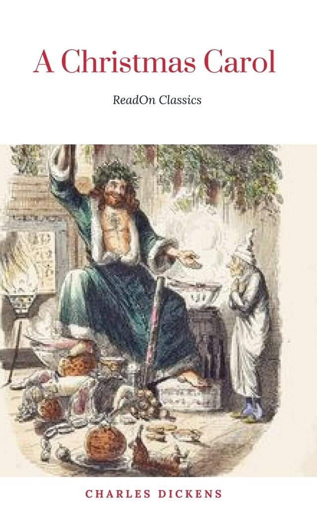 A Christmas Carol (Classic Edition With Original Illustrations) als eBook von Charles Dickens, Arthur Rackham - MVP