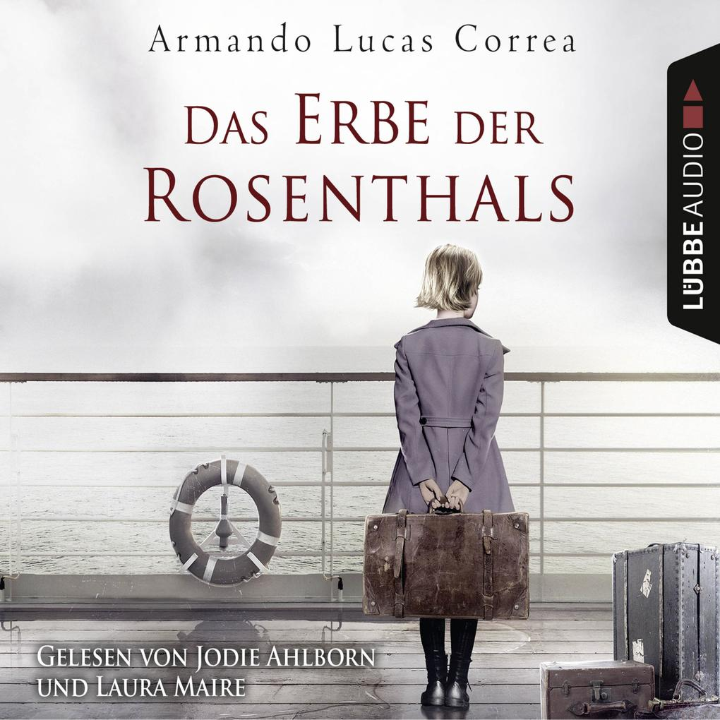 Das Erbe der Rosenthals (Gekürzt) als Hörbuch Download