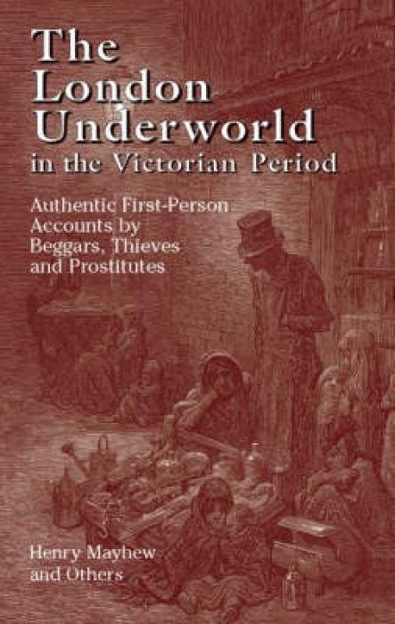 The London Underworld in the Victorian Period: v. 1 als Taschenbuch