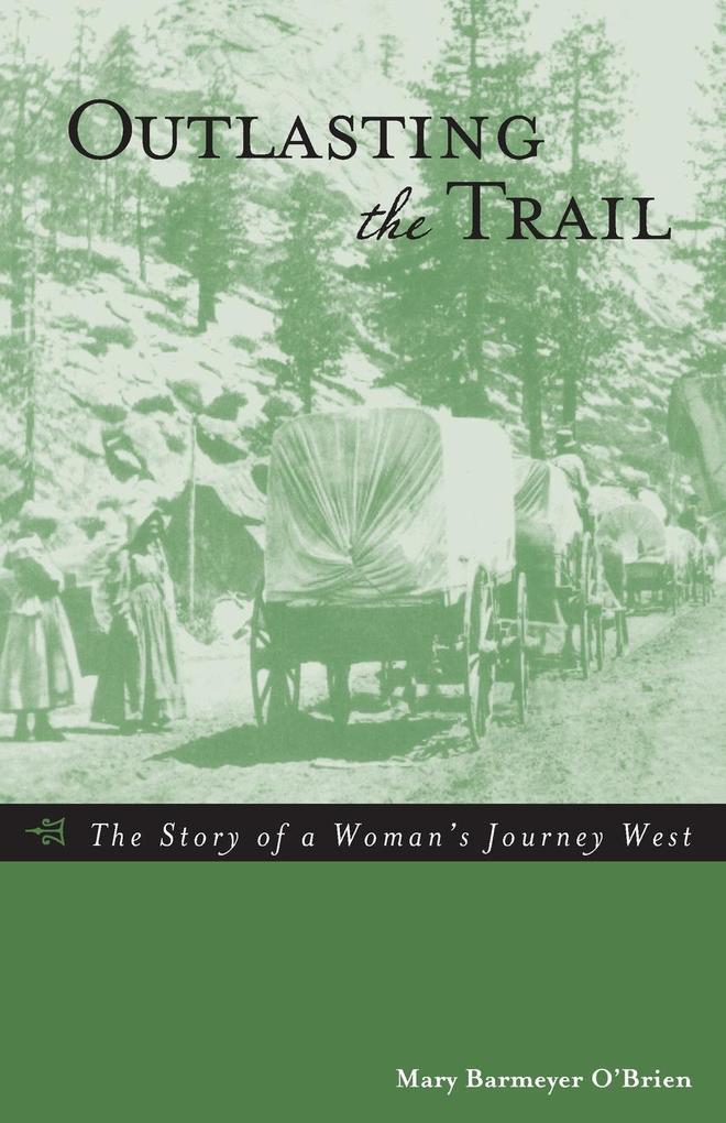 Outlasting the Trail als Taschenbuch