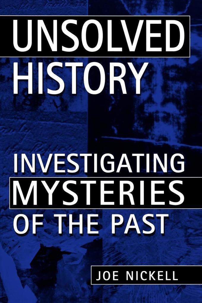 Unsolved History als Taschenbuch