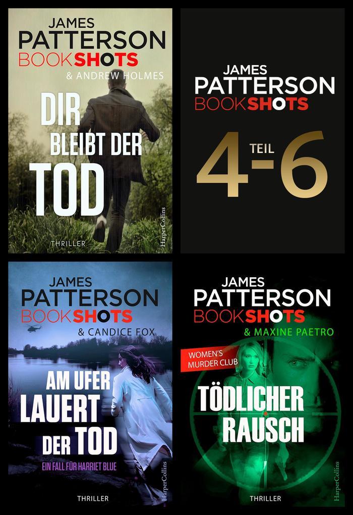 James Patterson Bookshots - Teil 4-6 als eBook
