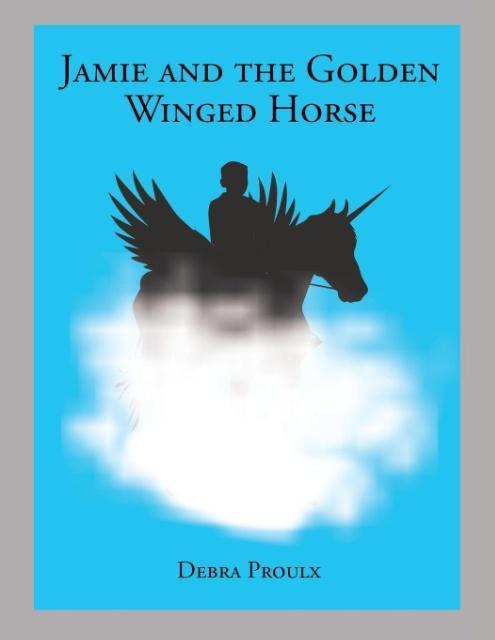 Jamie and the Golden Winged Horse als Taschenbu...
