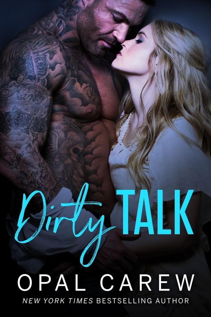 Dirty Talk als eBook von Opal Carew