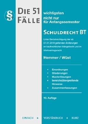 Die 51 wichtigsten Fälle zum Schuldrecht BT als Buch von Karl Edmund Hemmer, Achim Wüst