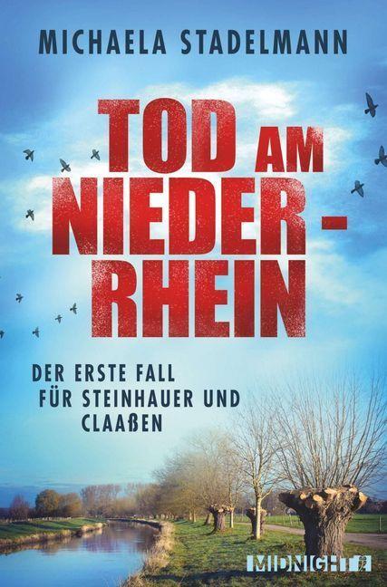 Tod am Niederrhein als Taschenbuch von Michaela Stadelmann