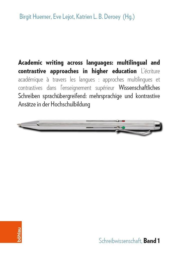 Academic writing across languages: multilingual and contrastive approaches in higher education als Buch