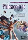 Philosophische Praxis: Mensch und Gemeinschaft