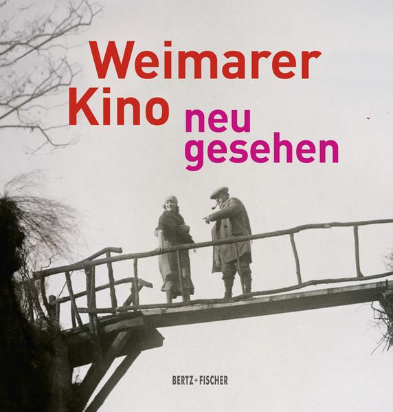 Weimarer Kino - neu gesehen als Buch von