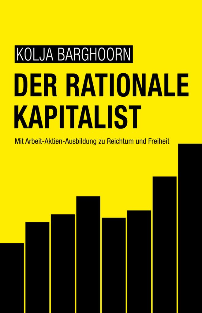 Der rationale Kapitalist als eBook
