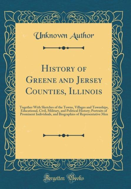 History of Greene and Jersey Counties, Illinois