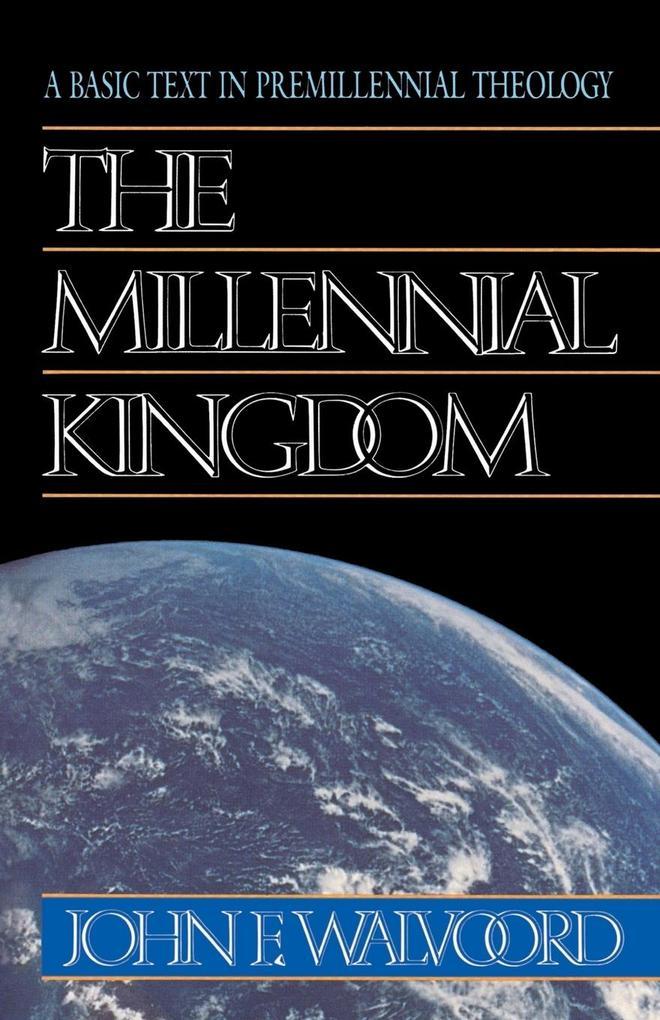 The Millennial Kingdom als Taschenbuch