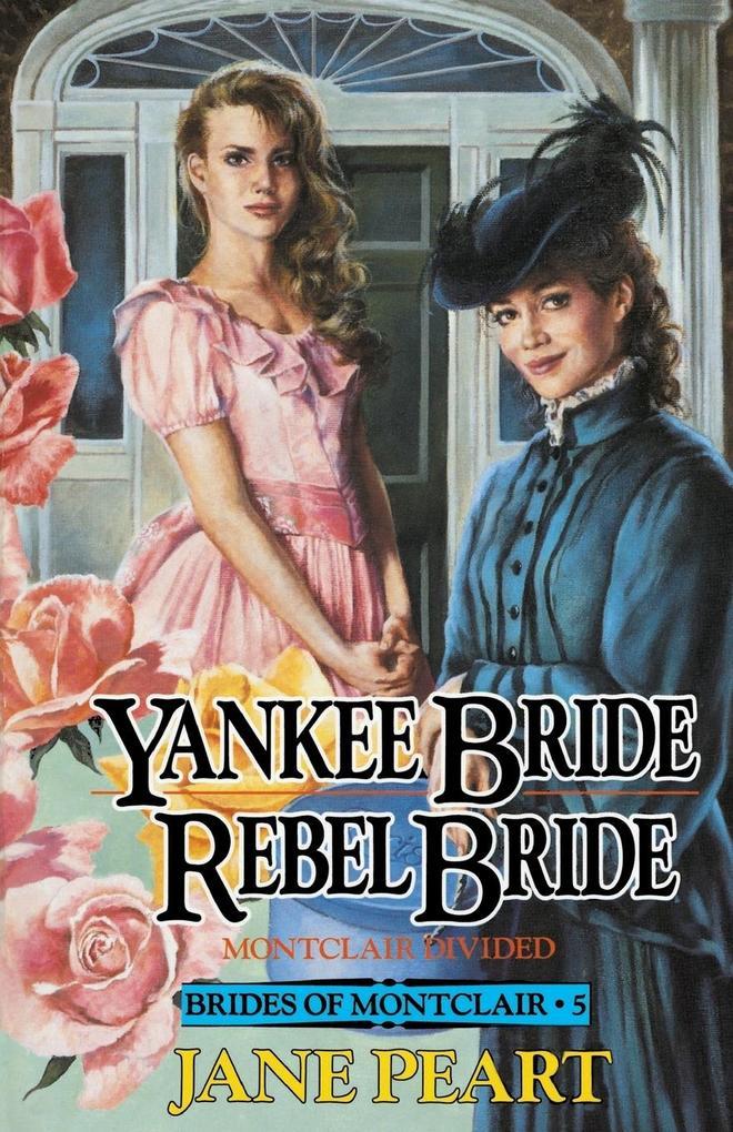 Yankee Bride/Rebel Bride als Taschenbuch