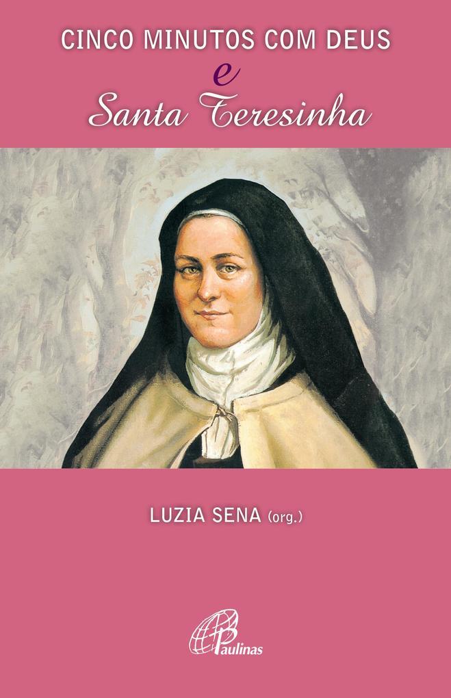 Cinco minutos com Deus e Santa Teresinha als eBook von - Paulinas