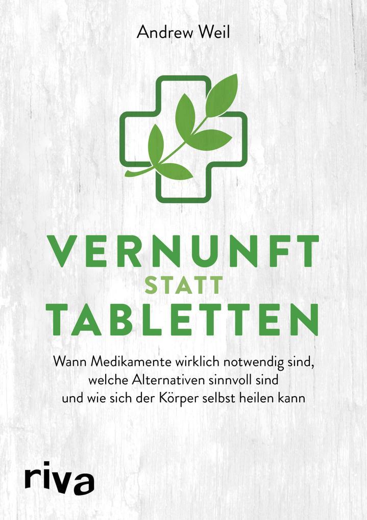 Vernunft statt Tabletten als eBook