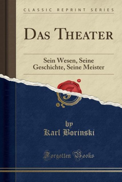 Das Theater als Taschenbuch von Karl Borinski