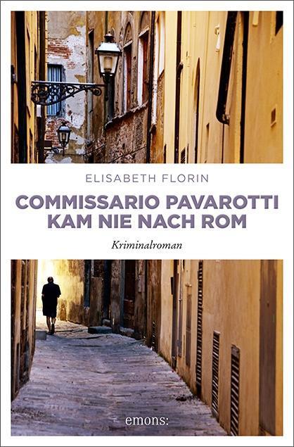 Commissario Pavarotti kam nie nach Rom als Taschenbuch