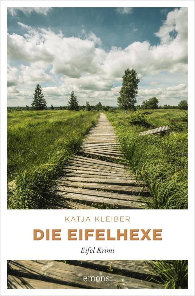 Die Eifelhexe als Taschenbuch von Katja Kleiber
