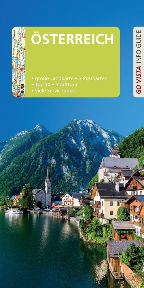 GO VISTA: Reiseführer Österreich: Mit Faltkarte und 3 Postkarten (Go Vista Info Guide)