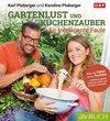 Gartenlust und Küchenzauber