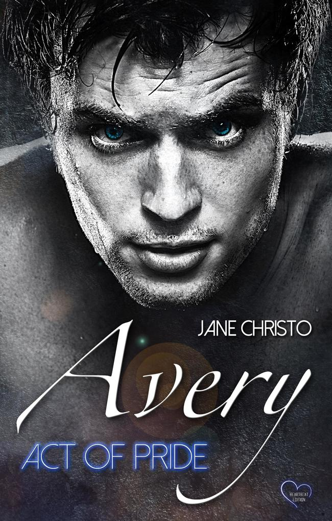Avery - Act of Pride als eBook