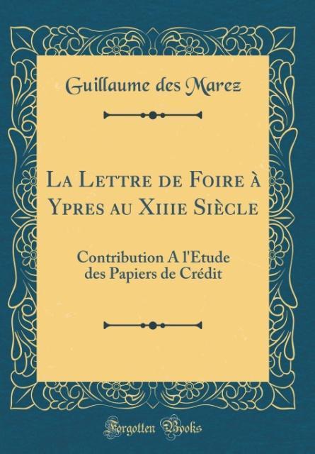 La Lettre de Foire à Ypres au Xiiie Siècle