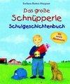 Das große Schnüpperle Schulgeschichtenbuch