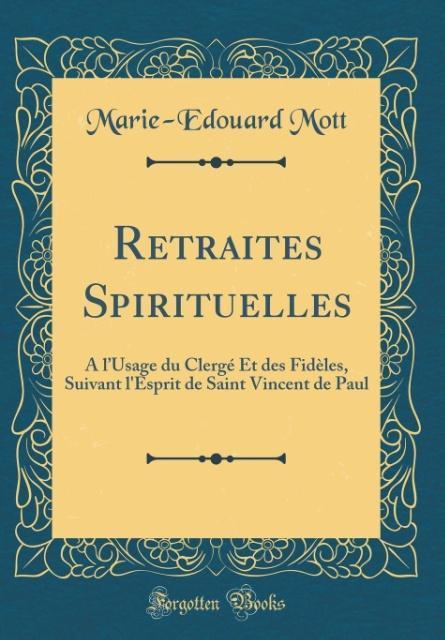 Retraites Spirituelles als Buch von Marie-Edoua...