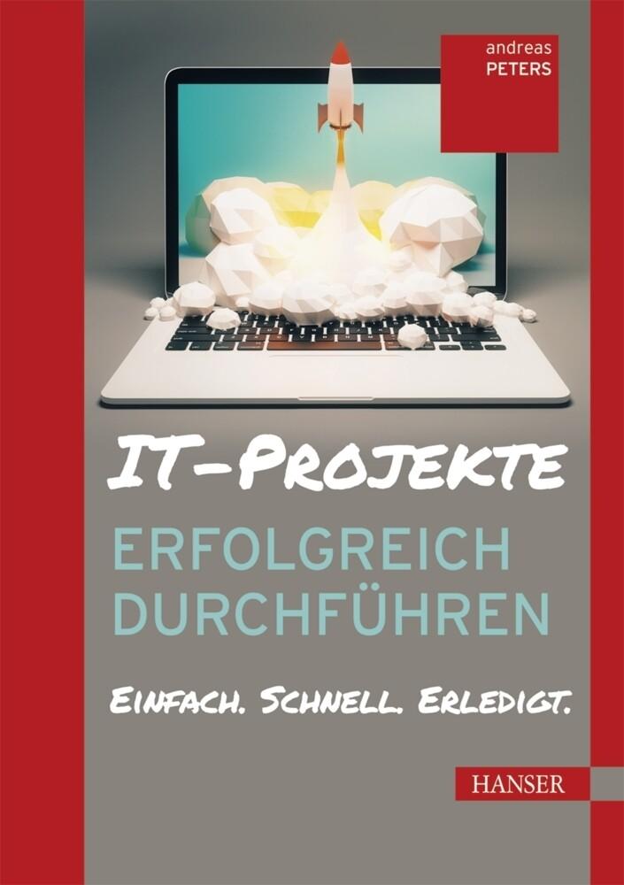 IT-Projekte erfolgreich durchführen als Buch vo...