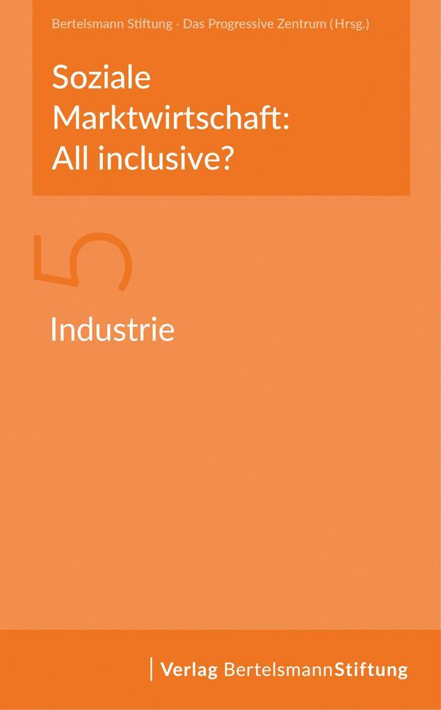 Soziale Marktwirtschaft: All inclusive? Band 5: Industrie als eBook