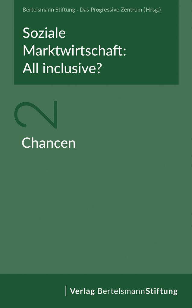 Soziale Marktwirtschaft: All inclusive? Band 2: Chancen als eBook