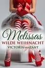 Melissas wilde Weihnacht